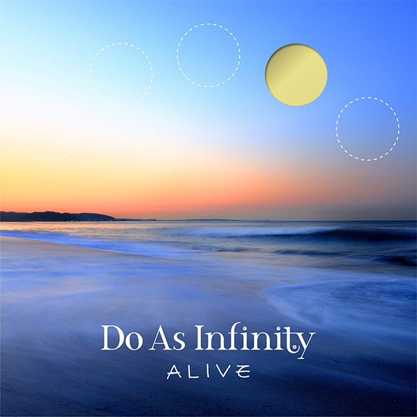 Do As Infinity 『ALIVE』