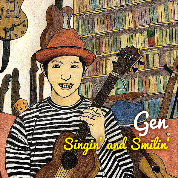 Gen 『Singin' and Smilin'』 / SFR-001/2(2018/6/20)