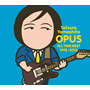「OPUS~ALL TIME BEST1975~2012」山下 達郎