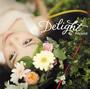 「Delight」 miwa / SRCL-8299 / 2013.5.22
