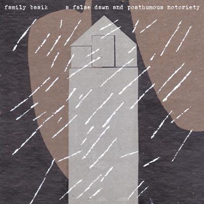 北陸ブロック賞 「A False Dawn And Posthumous Notoriety」 Family Basik / WPMC015