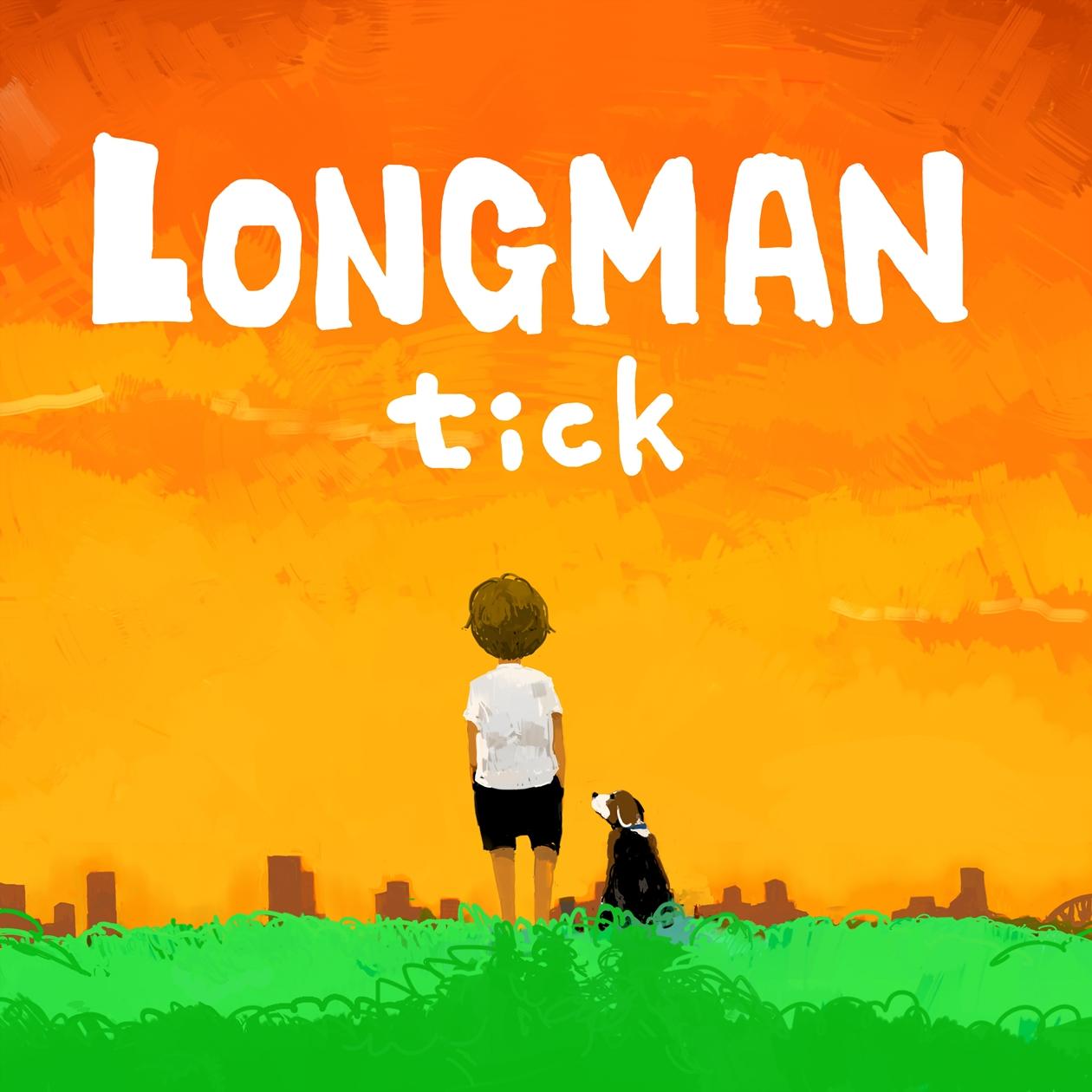 「tick」LONGMAN (DLSN-0001)2015/8/19
