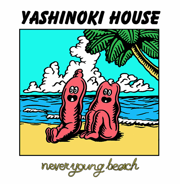 「YASHINOKI HOUSE」 never young beach / ROMAN-002