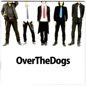 Over the dogs 「A STAR LIGHT IN MY LIFE」JK写真