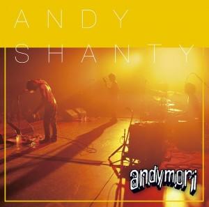 andymori_ANDYSHANTY